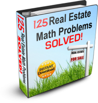 125 Real Estate Math Problems - Solved!
